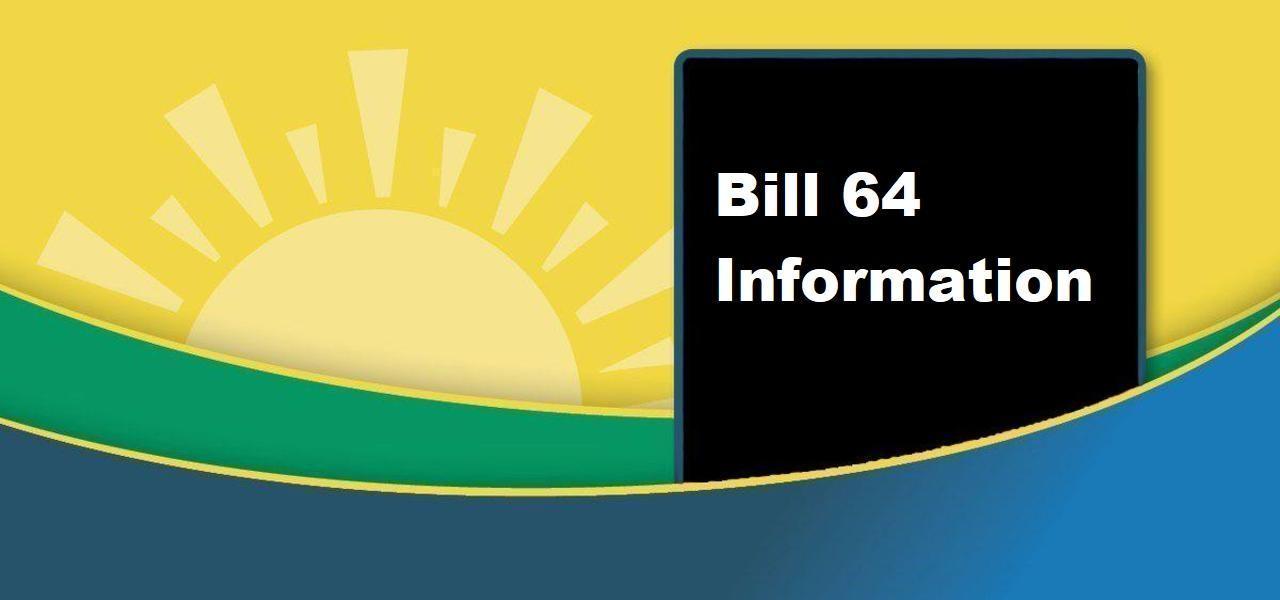 Bill 64 Information