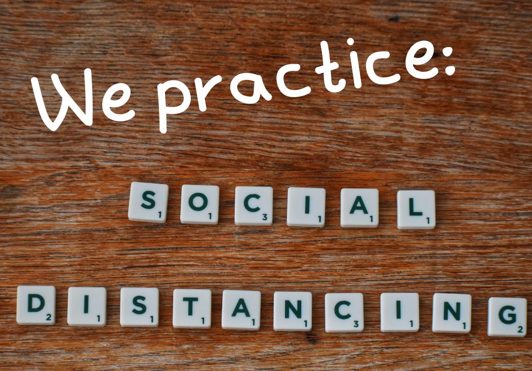 we practice social distancing sign