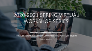 2020-2021 Spring Virtual Workshop Series for Parents Featured Photo