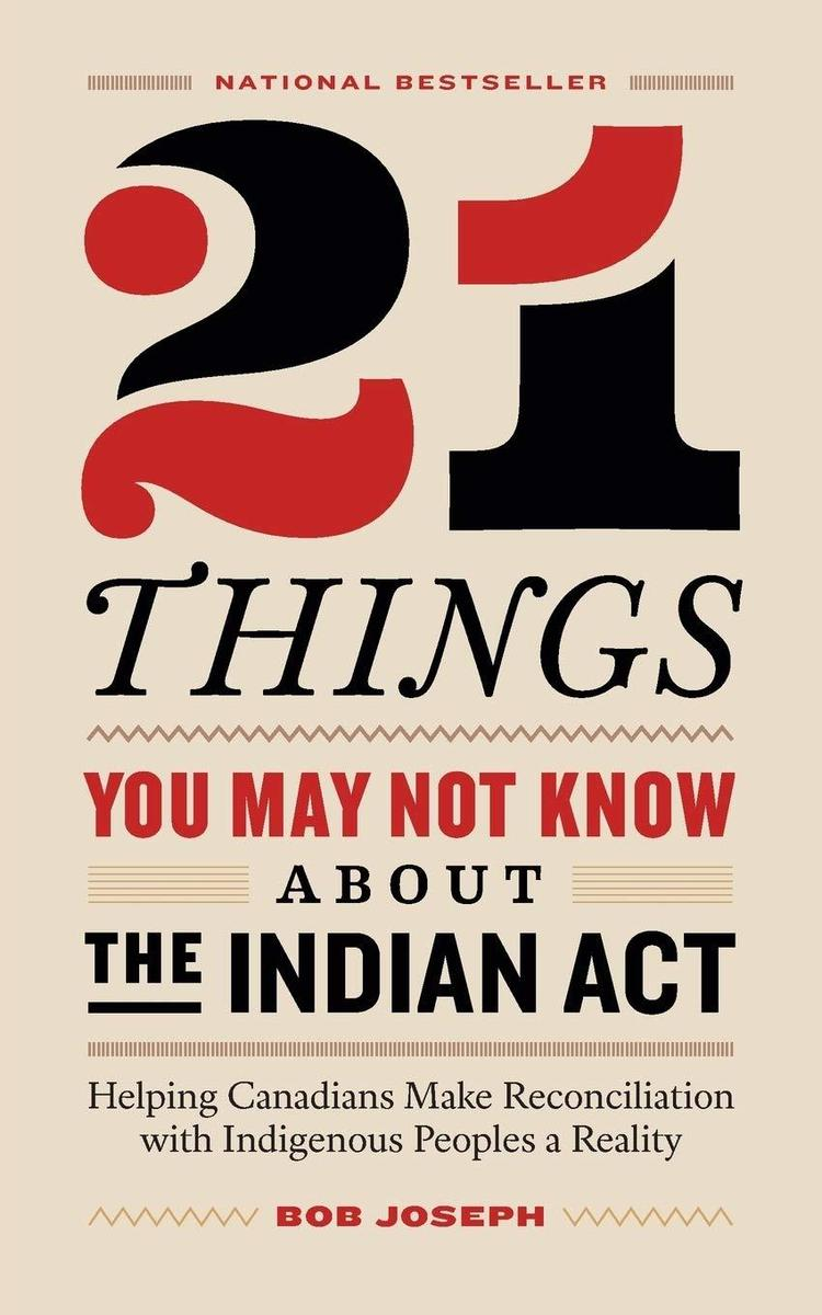 21 Things You May Not Know About the Indian Act Book Cover