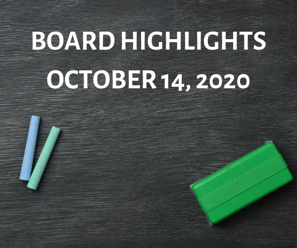 Board Highlights-October 14, 2020 Featured Photo