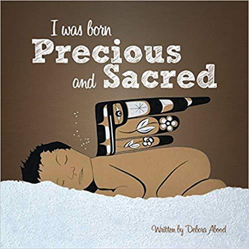 I was born precious and sacred