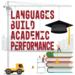 Languages Build Academic Performance